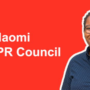 Why I'm running for a place on CIPR Council – Vote Naomi